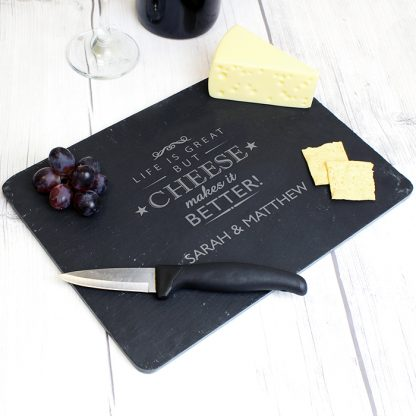 Personalised Cheese Makes Life Better... Slate Cheese Board