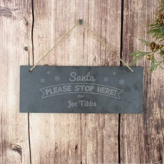 Personalised Santa Please Stop Here... Hanging Slate Sign