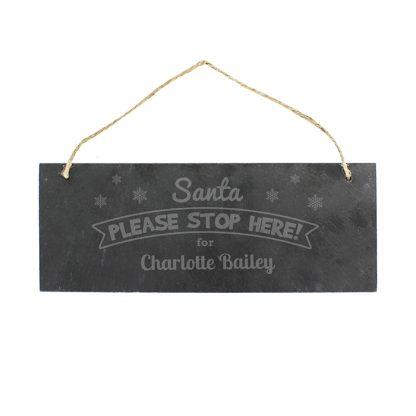 Personalised Santa Please Stop Here... Hanging Slate Sign