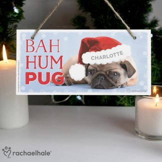 Personalised Rachael Hale Christmas Bag Hum Pug Wooden Sign