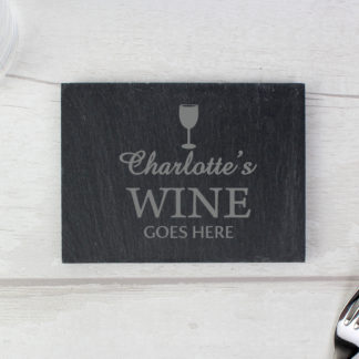 Personalised Wine Goes Here... Slate Coaster